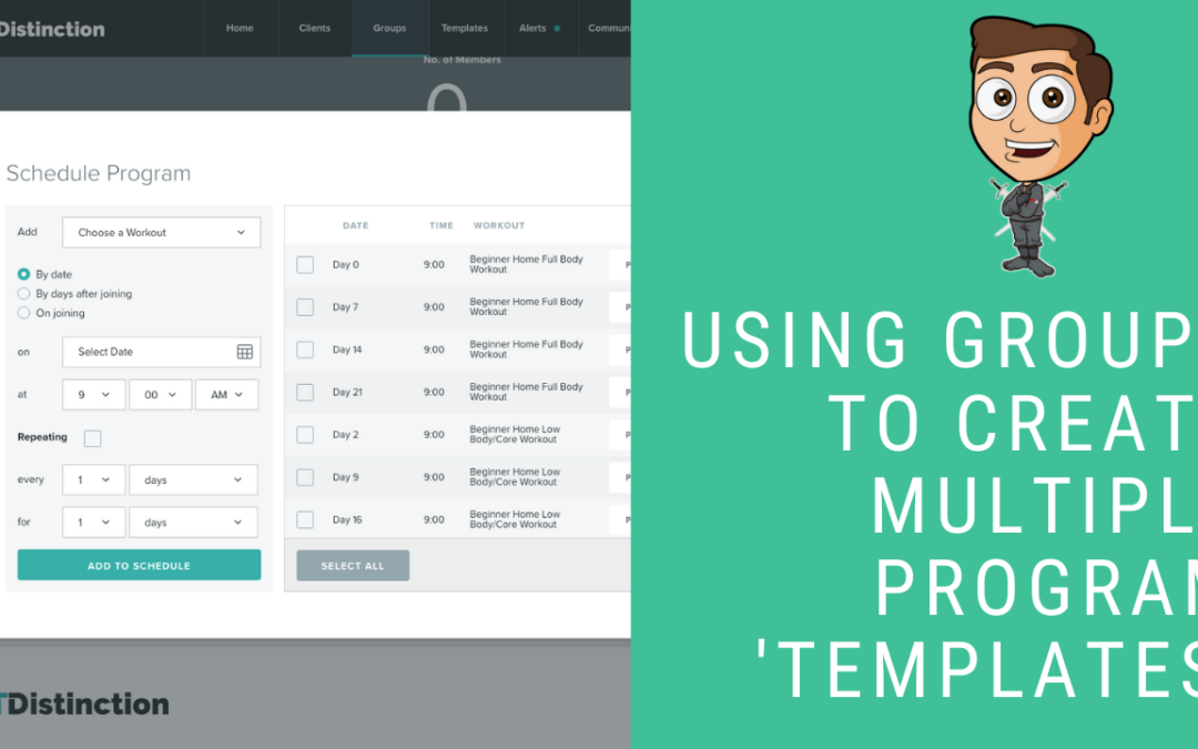 Using Groups To Create Multiple Program 'Templates'