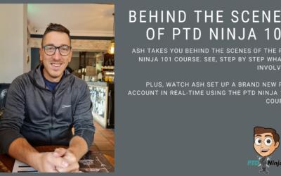 Behind The Scenes Of PTD Ninja 101